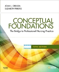 Conceptual Foundations, 5th Edition,Joan Creasia,Elizabeth Friberg,ISBN9780323068697