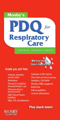 Mosby's PDQ for Respiratory Care - 2nd Edition - ISBN: 9780323068864, 9780323075381