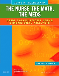 The Nurse, The Math, The Meds - 2nd Edition - ISBN: 9780323069045, 9780323293822