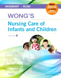 Wong's Nursing Care of Infants and Children - 9th Edition - ISBN: 9780323069120
