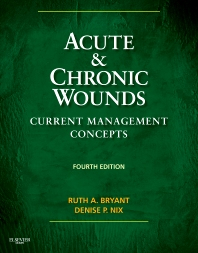 Acute and Chronic Wounds - 4th Edition - ISBN: 9780323069434, 9780323137027