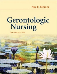 Gerontologic Nursing, 4th Edition,Sue Meiner,ISBN9780323069991