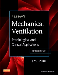 Pilbeam's Mechanical Ventilation - 5th Edition - ISBN: 9780323072076, 9780323081832