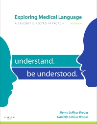 Exploring Medical Language, 8th Edition,Myrna LaFleur Brooks,Danielle LaFleur Brooks,ISBN9780323073080