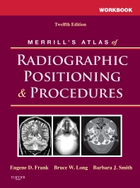 Cover image for Workbook for Merrill's Atlas of Radiographic Positioning and Procedures