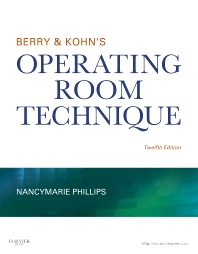 Berry & Kohn's Operating Room Technique - 12th Edition - ISBN: 9780323073585, 9780323266185