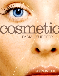 Cosmetic Facial Surgery - 1st Edition - ISBN: 9780323074001, 9781455726097