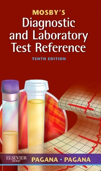 Mosby's Diagnostic and Laboratory Test Reference - 10th Edition - ISBN: 9780323074056, 9780323080149