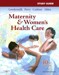 Study Guide for Maternity & Women's Health Care - 10th Edition - ISBN: 9780323074308, 9780323293716