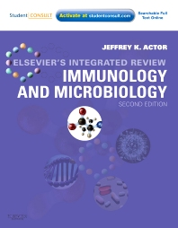 Elsevier's Integrated Review Immunology and Microbiology - 2nd Edition - ISBN: 9780323074476, 9781455727018