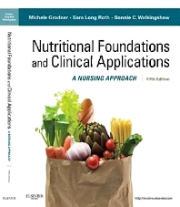 Nutritional Foundations and Clinical Applications - 5th Edition - ISBN: 9780323074568, 9780323085045