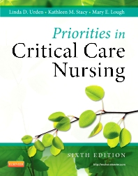 Priorities in Critical Care Nursing, 6th Edition,Linda Urden,Kathleen Stacy,Mary Lough,ISBN9780323074612