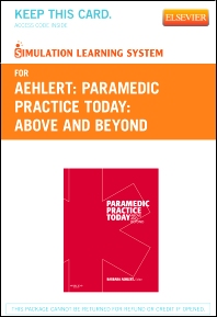 Simulation Learning System for Paramedic Practice Today - Revised Reprint (User Guide and Access Code)