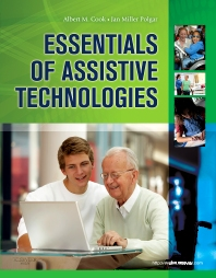 Essentials of Assistive Technologies - 1st Edition - ISBN: 9780323075367, 9780323291026