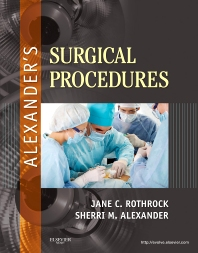 Alexander's Surgical Procedures - 1st Edition - ISBN: 9780323075558, 9780323292702