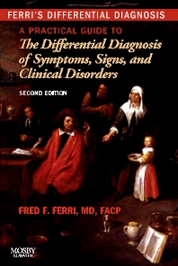 Ferri's Differential Diagnosis - 2nd Edition - ISBN: 9780323076999, 9780323081634