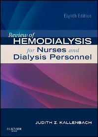 Review of Hemodialysis for Nurses and Dialysis Personnel - 8th Edition - ISBN: 9780323077026, 9780323086127