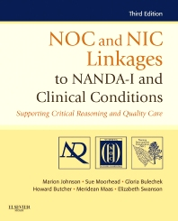Cover image for NOC and NIC Linkages to NANDA-I and Clinical Conditions