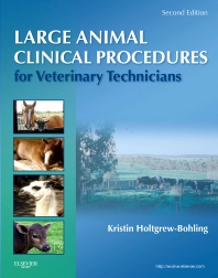 Large Animal Clinical Procedures for Veterinary Technicians - 2nd Edition - ISBN: 9780323077323, 9780323077309