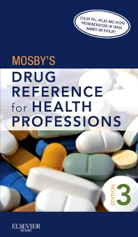 Mosby's Drug Reference for Health Professions - 3rd Edition - ISBN: 9780323077361, 9780323080842