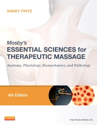 Mosby's Essential Sciences for Therapeutic Massage, 4th Edition,Sandy Fritz,ISBN9780323077439