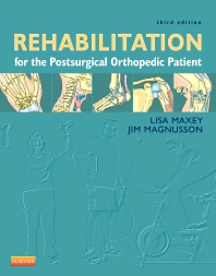 Rehabilitation for the Postsurgical Orthopedic Patient - 3rd Edition - ISBN: 9780323077477, 9780323291392