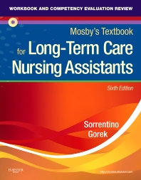 Workbook and Competency Evaluation Review for Mosby's Textbook for Long-Term Care Nursing Assistants - 6th Edition - ISBN: 9780323077583, 9780323294072