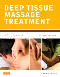Deep Tissue Massage Treatment - 2nd Edition - ISBN: 9780323077590, 9780323082235