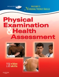 Mosby's Nursing Video Skills: Physical Examination and Health Assessment - 2nd Edition - ISBN: 9780323077989