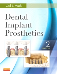 Dental Implant Prosthetics - 2nd Edition - ISBN: 9780323078450, 9780323112901