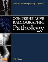 Comprehensive Radiographic Pathology - 5th Edition - ISBN: 9780323078474, 9780323095853