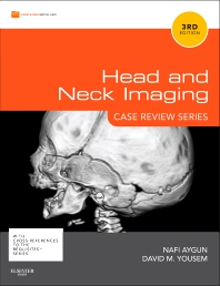 Head and Neck Imaging, 3rd Edition,Nafi Aygun,David Yousem,ISBN9780323078948