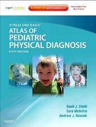 Zitelli and Davis' Atlas of Pediatric Physical Diagnosis - 6th Edition - ISBN: 9780323079327, 9780323249645