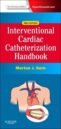 Cover image for The Interventional Cardiac Catheterization Handbook