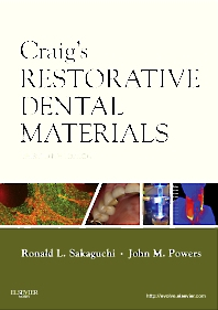 Craig's Restorative Dental Materials - 13th Edition - ISBN: 9780323081085, 9780323082518