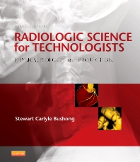 Cover image for Radiologic Science for Technologists