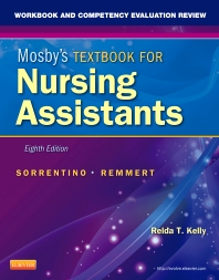 Workbook and Competency Evaluation Review for Mosby's Textbook for Nursing Assistants - 8th Edition - ISBN: 9780323081573, 9780323294089