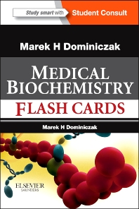 Baynes and Dominiczak's Medical Biochemistry Flash Cards - 1st Edition - ISBN: 9780323081931, 9780702062605