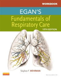 Workbook for Egan's Fundamentals of Respiratory Care, 10th Edition,Robert Kacmarek,ISBN9780323082020