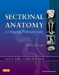 Sectional Anatomy for Imaging Professionals - 3rd Edition - ISBN: 9780323082600, 9780323082624