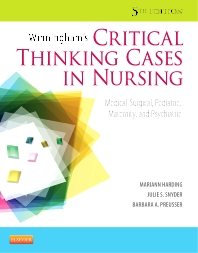 Winningham's Critical Thinking Cases in Nursing - 5th Edition - ISBN: 9780323083256, 9780323136907