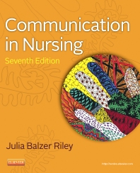 Communication in Nursing - 7th Edition - ISBN: 9780323183642