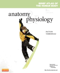 PART - Brief Atlas of the Human Body and Quick Guide to the Language of Science and Medicine for Anatomy & Physiology - 8th Edition - ISBN: 9780323083614, 9780323287890