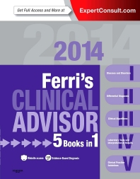 Ferri's Clinical Advisor 2014 - 1st Edition - ISBN: 9780323084314