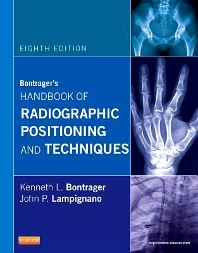 Bontrager's Handbook of Radiographic Positioning and Techniques - 8th Edition - ISBN: 9780323083898, 9780323113946