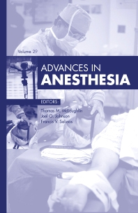 Advances in Anesthesia - 1st Edition - ISBN: 9780323084048, 9780323087254