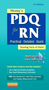 Mosby's PDQ for RN - 3rd Edition - ISBN: 9780323084451, 9780323168960