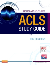 ACLS Study Guide - 4th Edition - ISBN: 9780323084499, 9780323084512
