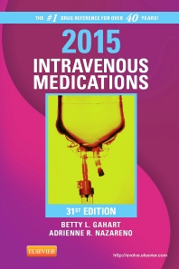 2015 Intravenous Medications - E-Book, 31st Edition,Betty Gahart,Adrienne Nazareno,ISBN9780323084772
