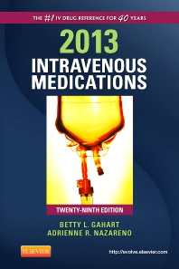 2013 Intravenous Medications - 29th Edition - ISBN: 9780323084819, 9780323084833